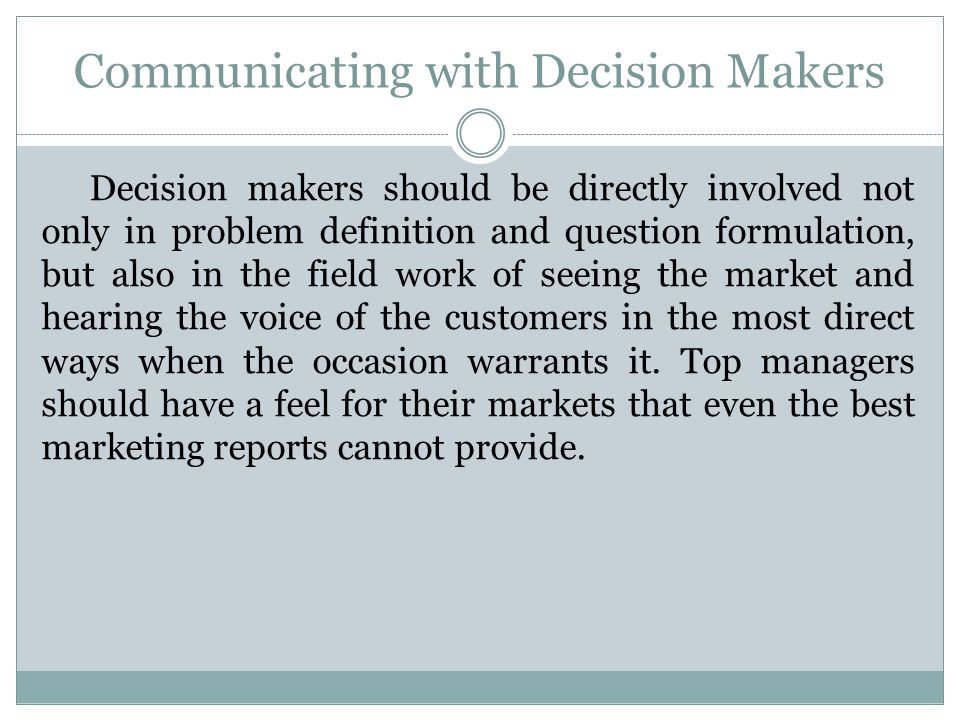 Communicating with Decision Makers