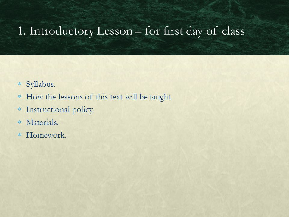 1. Introductory Lesson – for first day of class