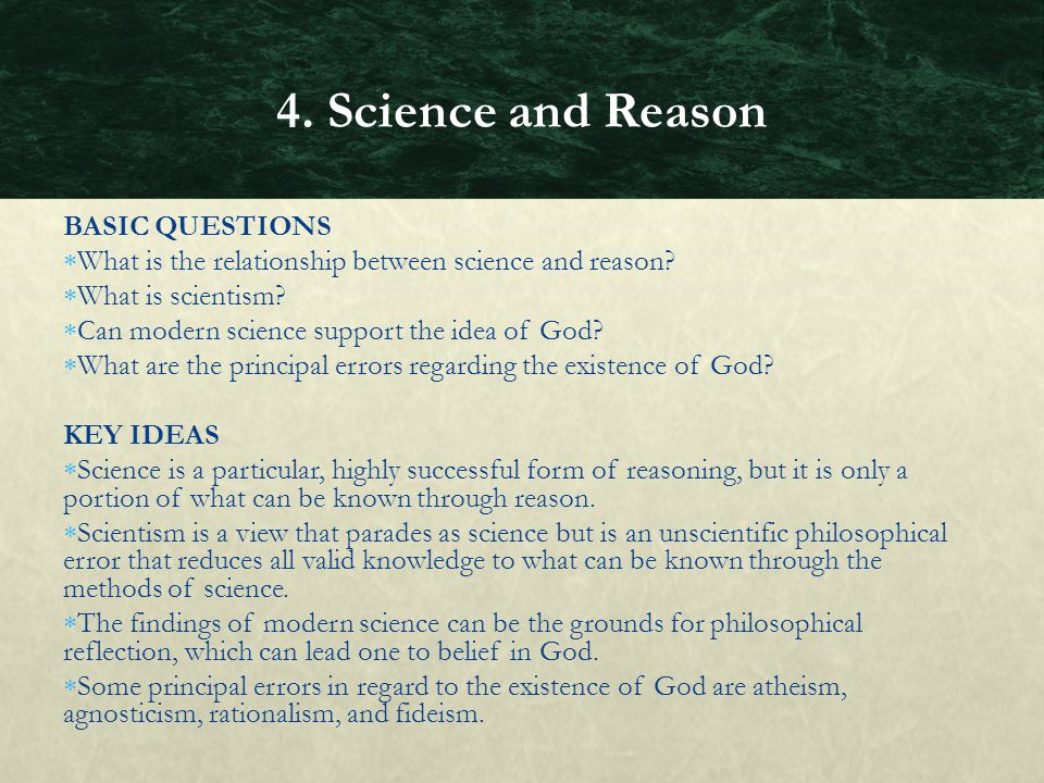 4. Science and Reason BASIC QUESTIONS
