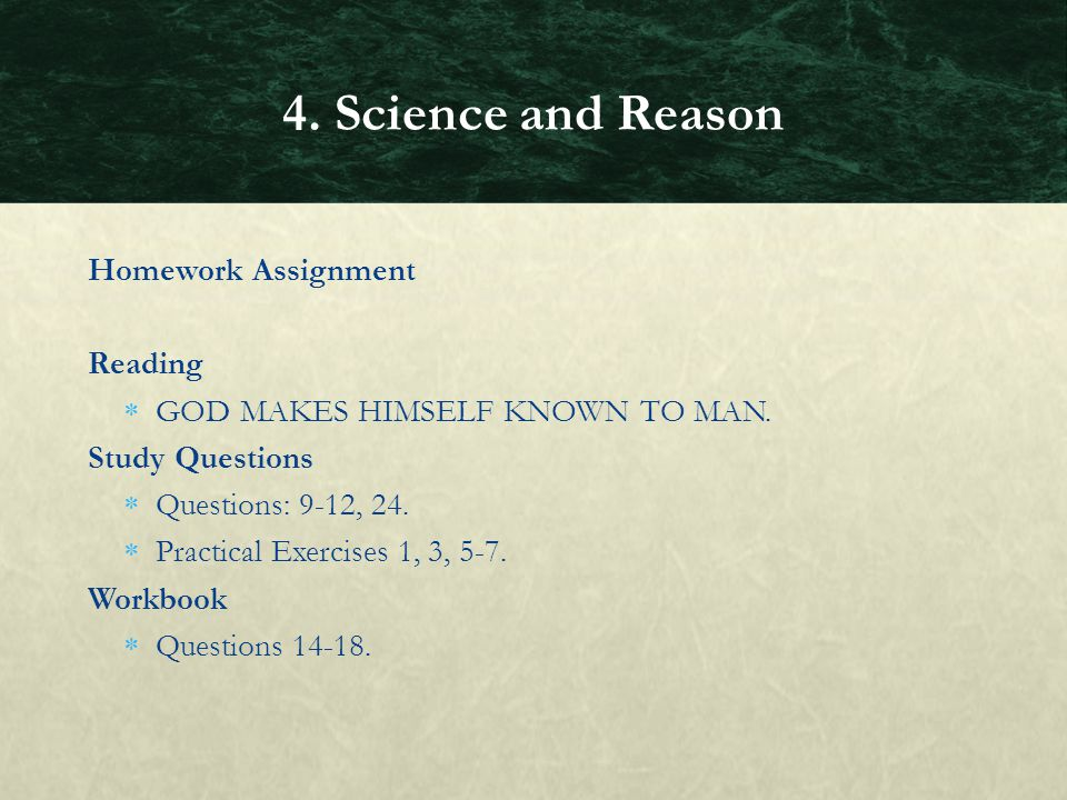 4. Science and Reason Homework Assignment Reading