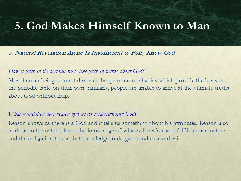 5. God Makes Himself Known to Man