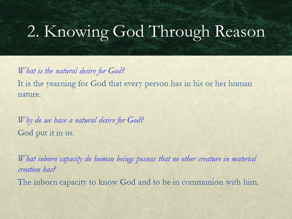 2. Knowing God Through Reason