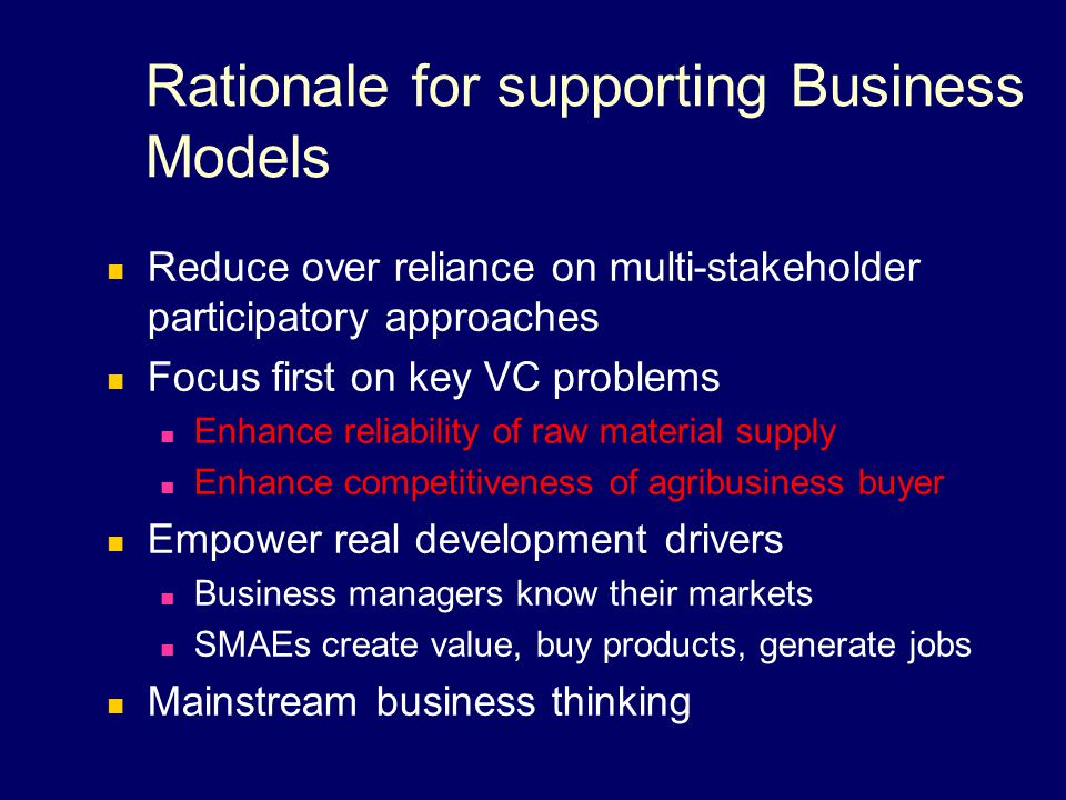 Rationale for supporting Business Models