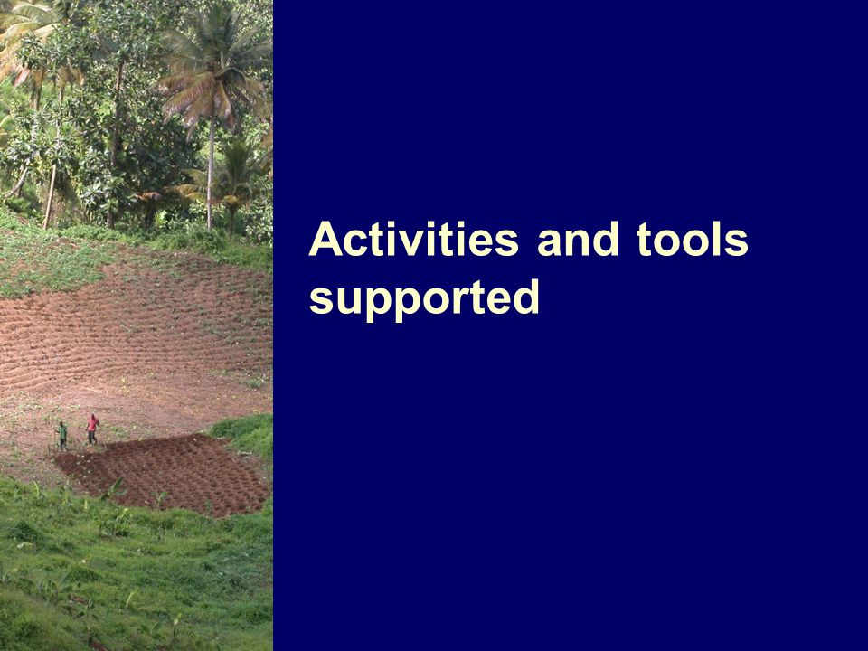 Activities and tools supported