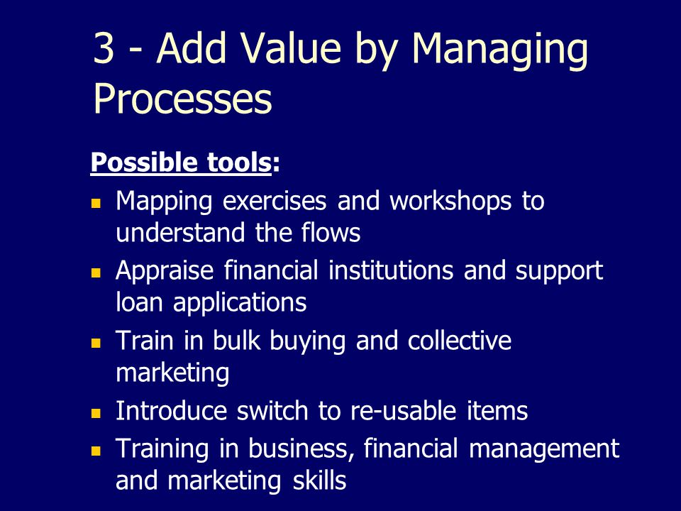 3 - Add Value by Managing Processes