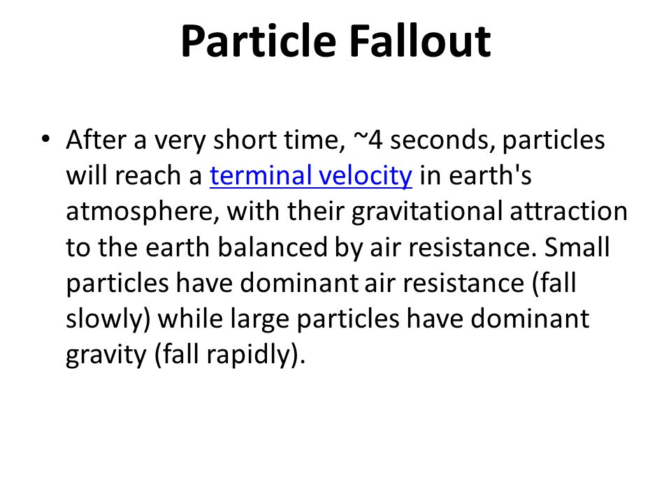 Particle Fallout