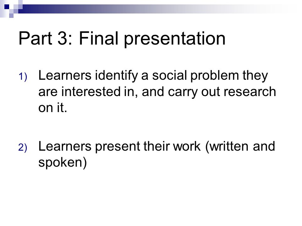 Part 3: Final presentation