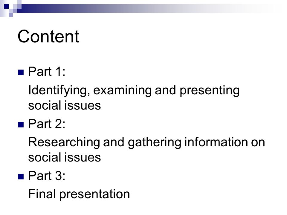 Content Part 1: Identifying, examining and presenting social issues