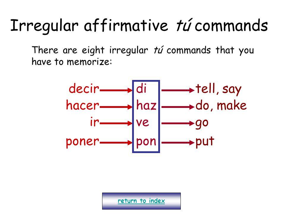 Irregular affirmative tú commands