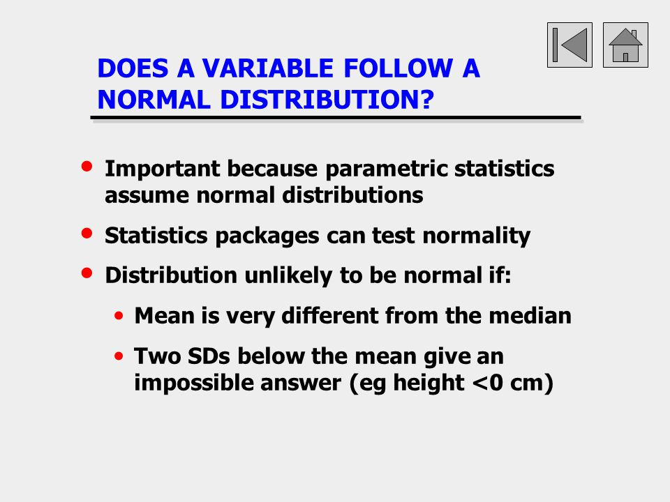 DOES A VARIABLE FOLLOW A NORMAL DISTRIBUTION