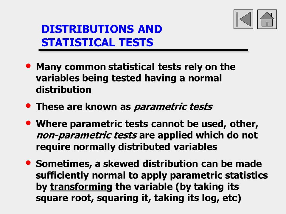 DISTRIBUTIONS AND STATISTICAL TESTS