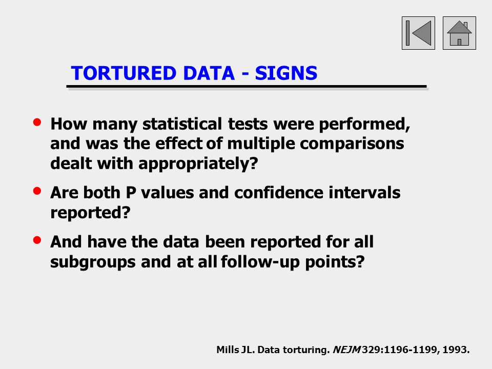 TORTURED DATA - SIGNS How many statistical tests were performed, and was the effect of multiple comparisons dealt with appropriately