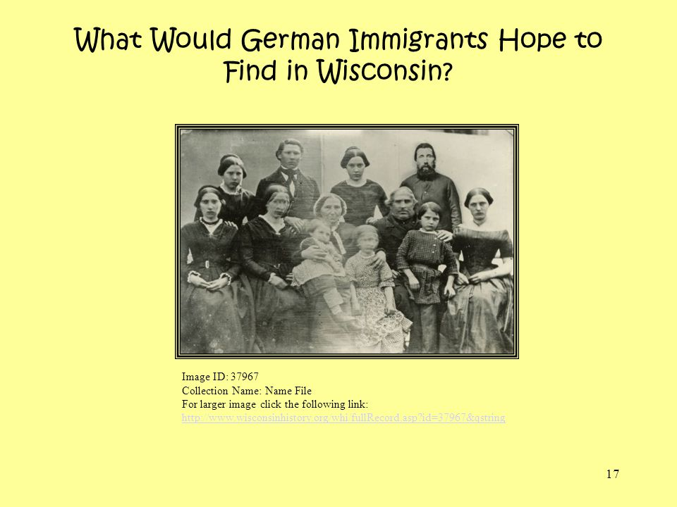 What Would German Immigrants Hope to Find in Wisconsin