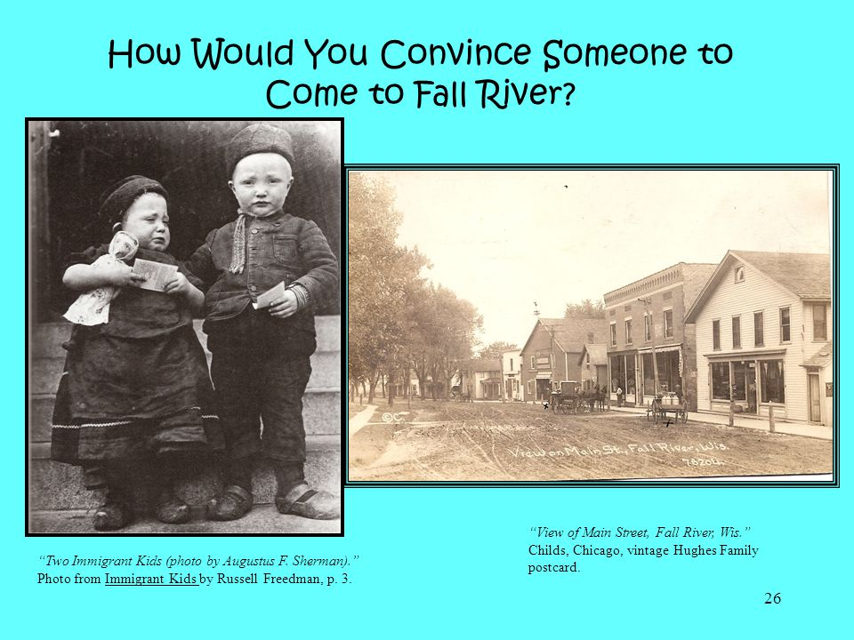 How Would You Convince Someone to Come to Fall River