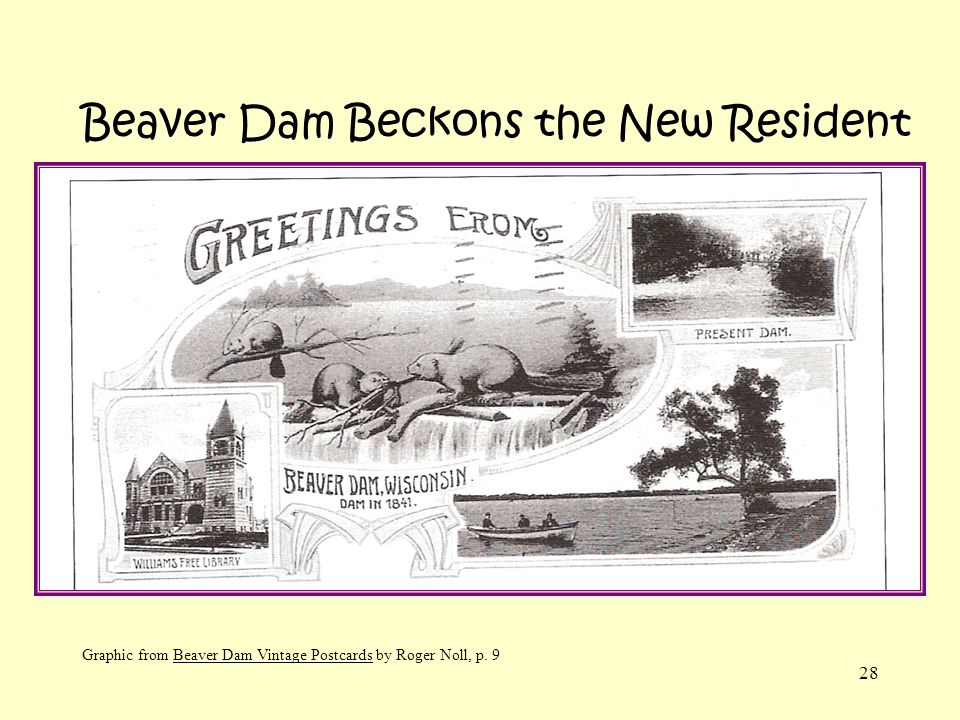 Beaver Dam Beckons the New Resident