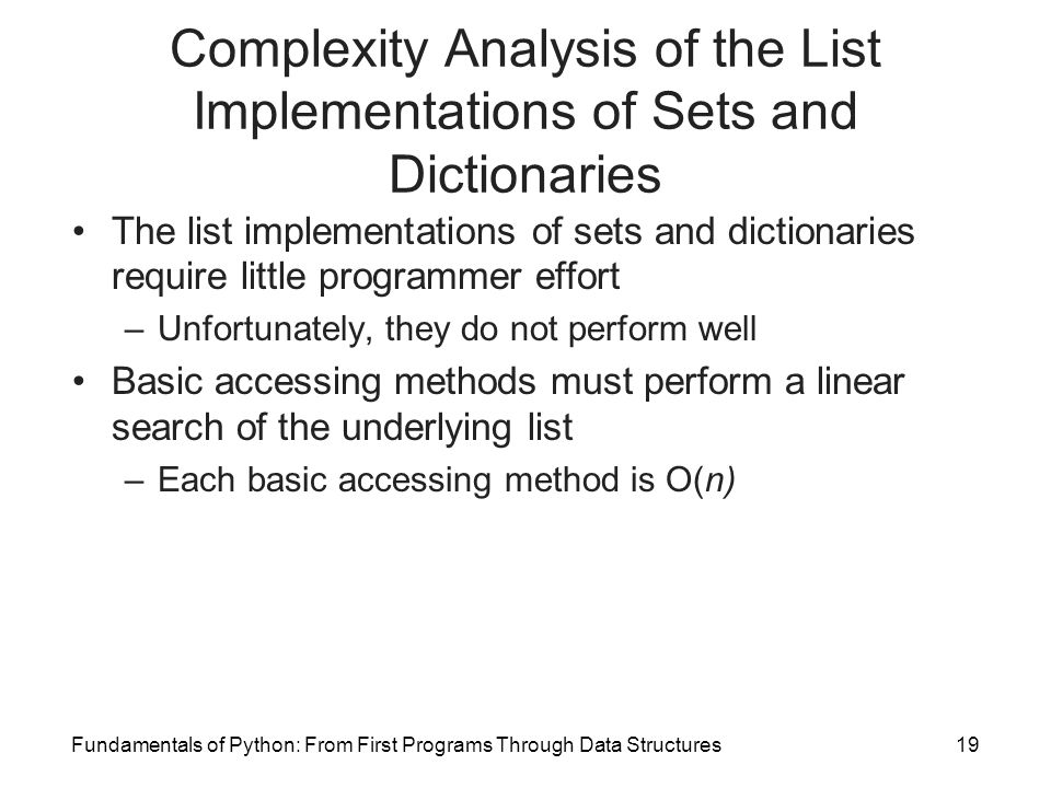 Complexity Analysis of the List Implementations of Sets and Dictionaries