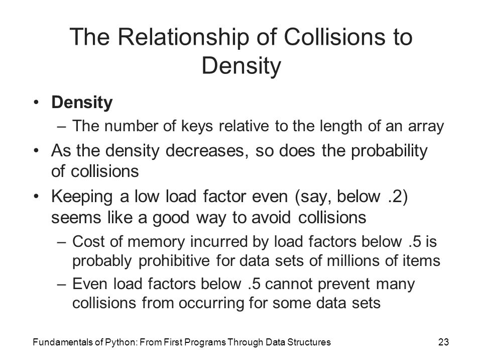 The Relationship of Collisions to Density