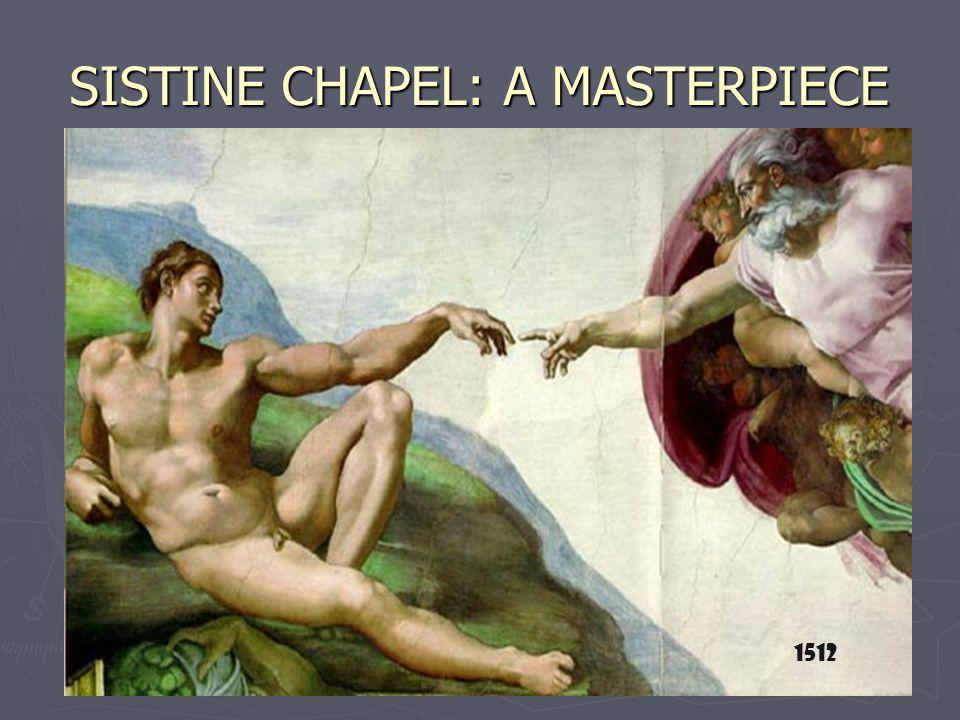 SISTINE CHAPEL: A MASTERPIECE