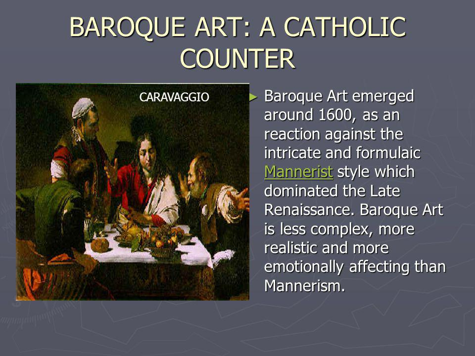 BAROQUE ART: A CATHOLIC COUNTER