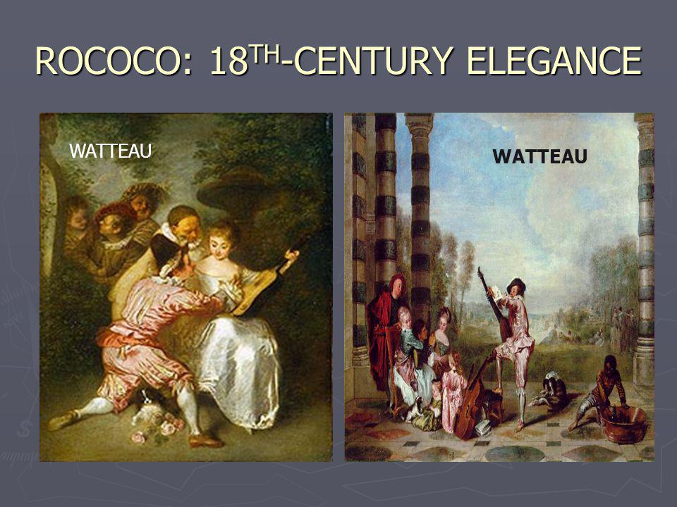 ROCOCO: 18TH-CENTURY ELEGANCE