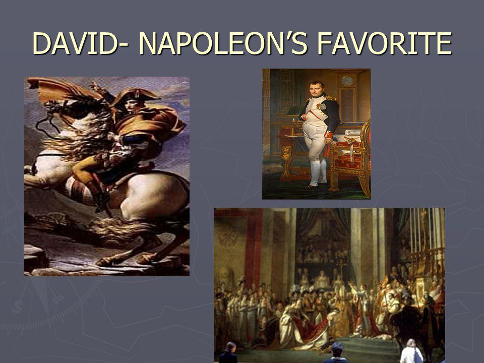 DAVID- NAPOLEON'S FAVORITE