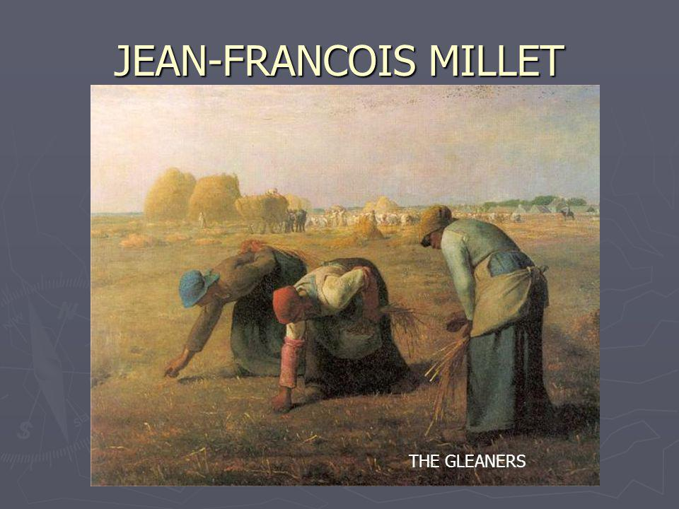 JEAN-FRANCOIS MILLET THE GLEANERS