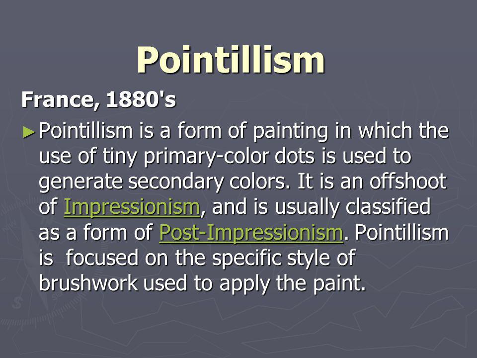 Pointillism France, 1880 s.