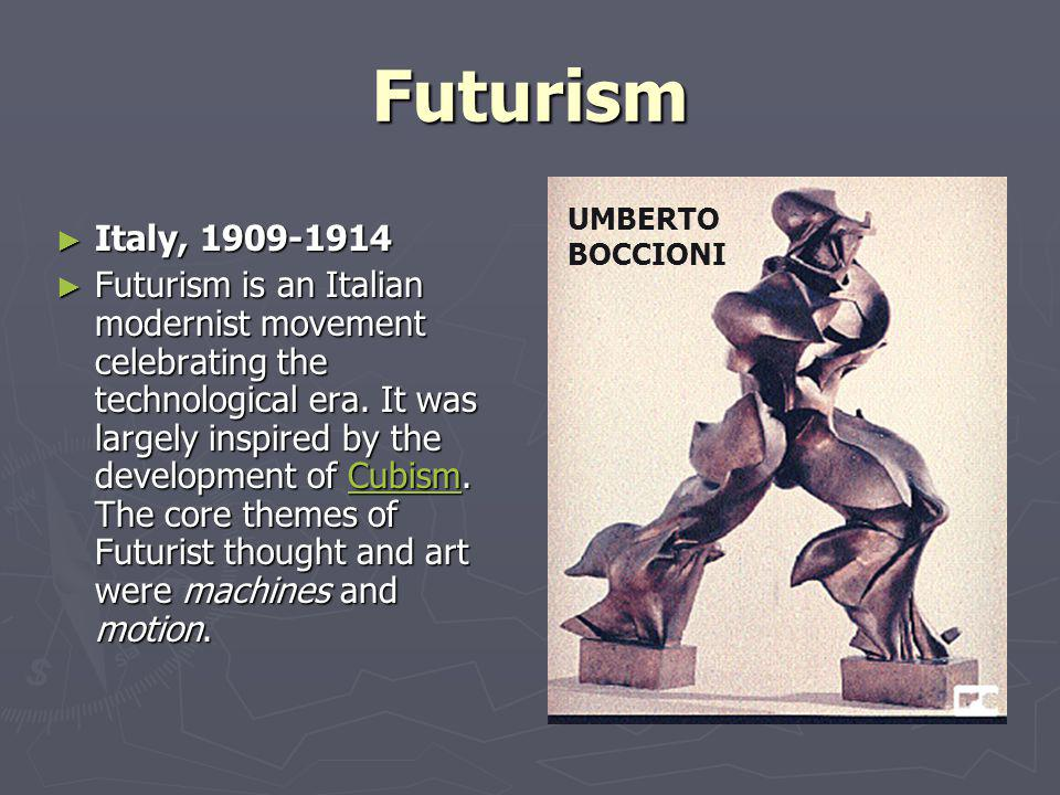 Futurism Italy, 1909-1914.
