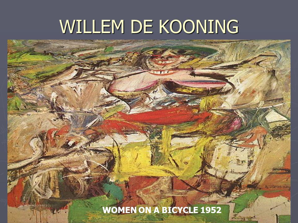 WILLEM DE KOONING WOMEN ON A BICYCLE 1952