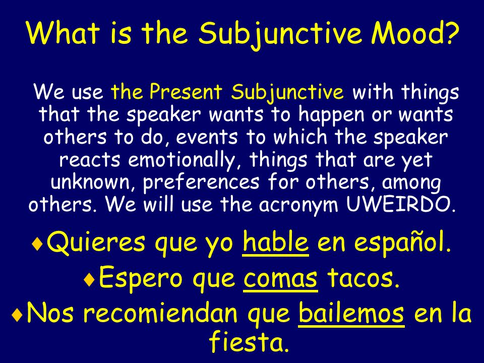 What is the Subjunctive Mood