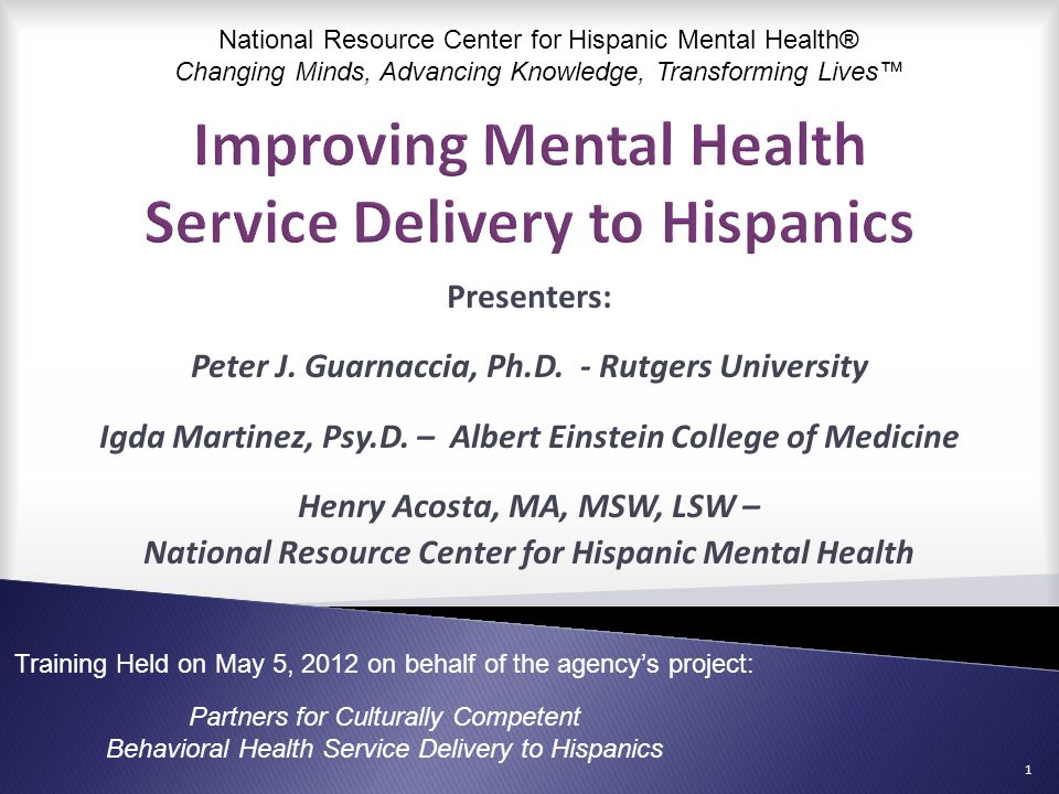 Improving Mental Health Service Delivery to Hispanics