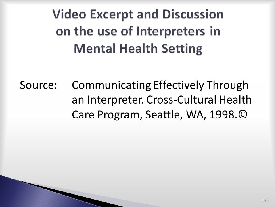 Video Excerpt and Discussion on the use of Interpreters in Mental Health Setting