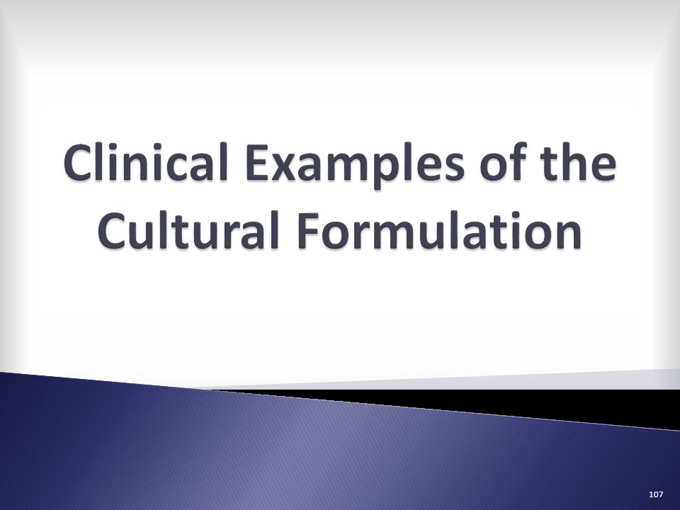 Clinical Examples of the Cultural Formulation