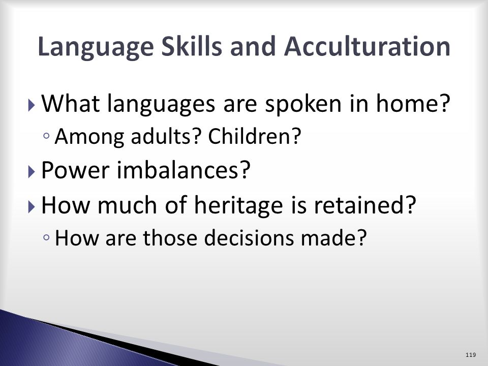 Language Skills and Acculturation