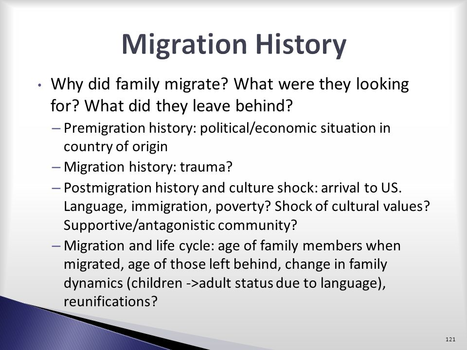 Migration History Why did family migrate What were they looking for What did they leave behind