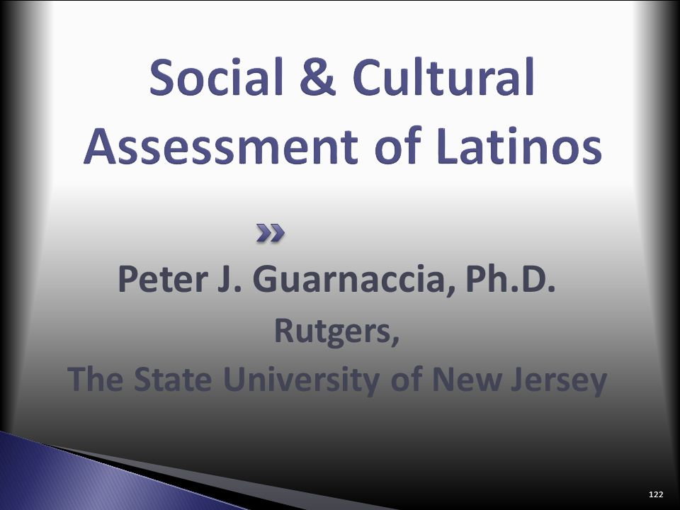 Social & Cultural Assessment of Latinos