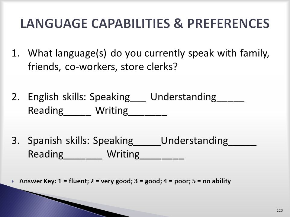 LANGUAGE CAPABILITIES & PREFERENCES