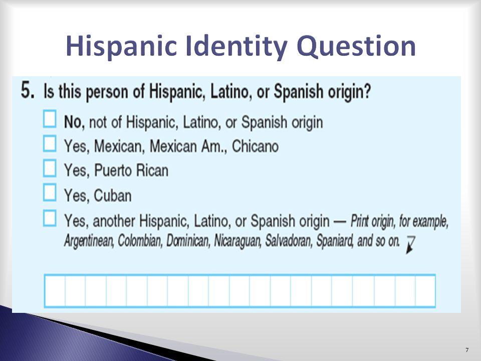 Hispanic Identity Question