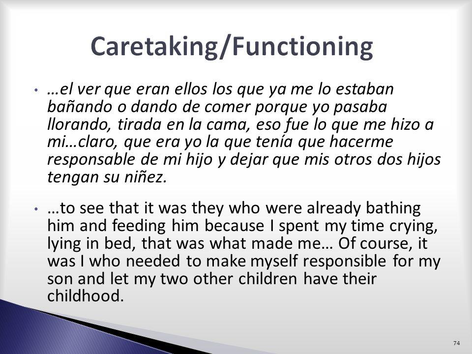 Caretaking/Functioning