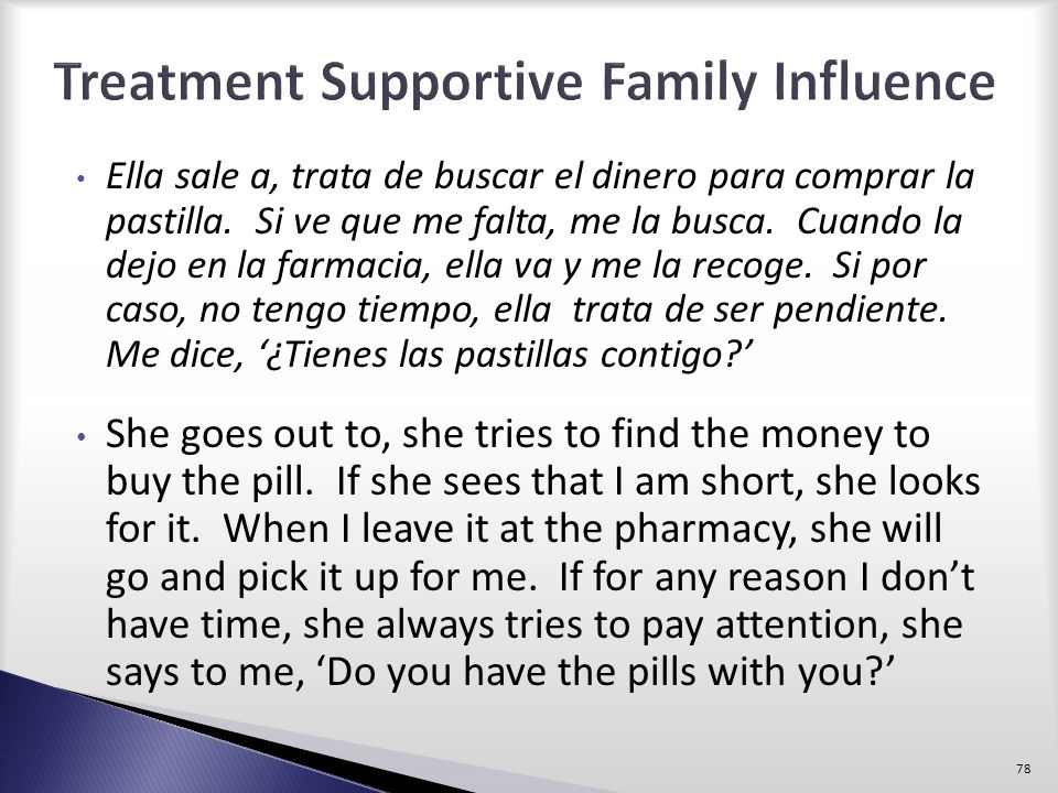 Treatment Supportive Family Influence