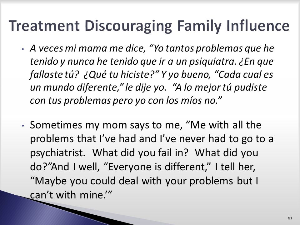 Treatment Discouraging Family Influence