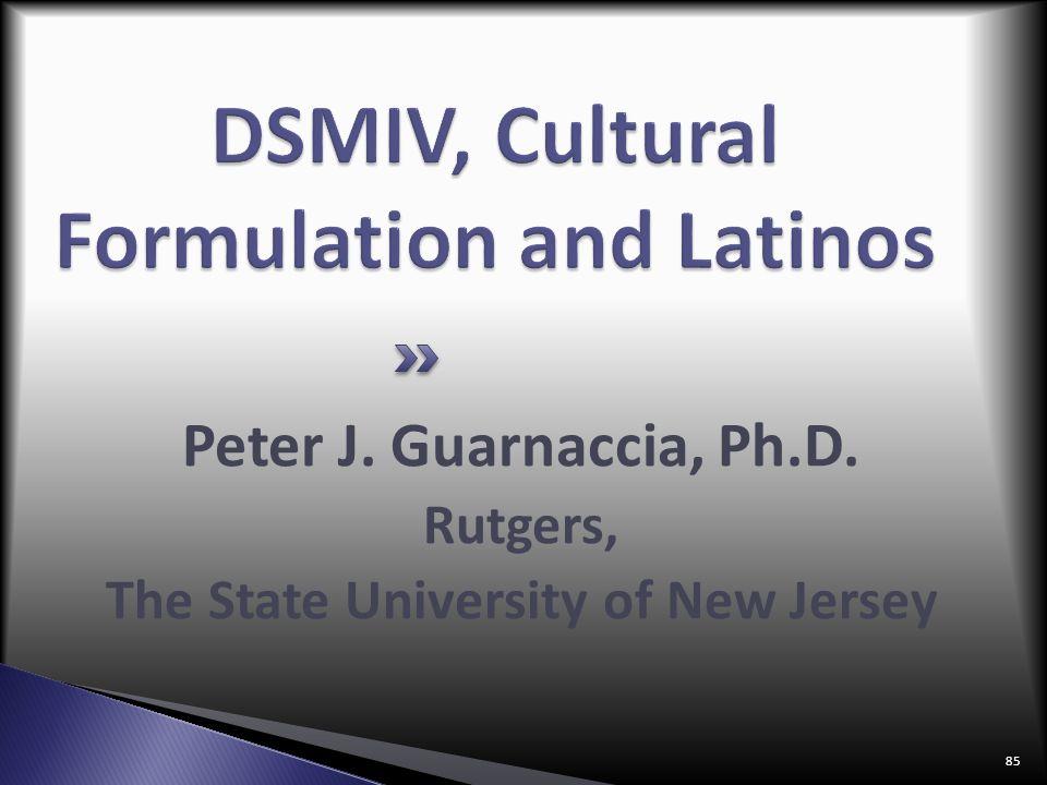 DSMIV, Cultural Formulation and Latinos