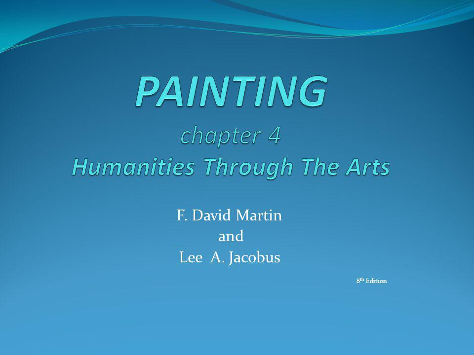 PAINTING chapter 4 Humanities Through The Arts