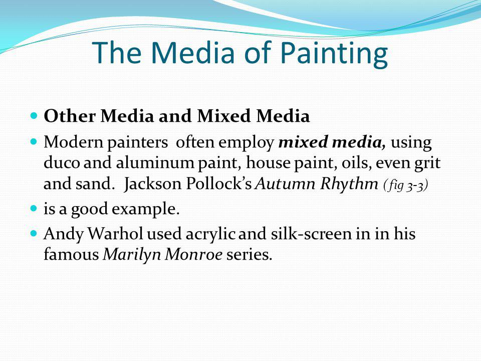 The Media of Painting Other Media and Mixed Media