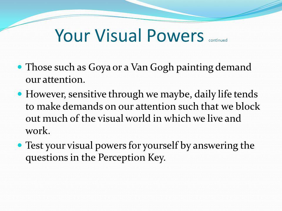 Your Visual Powers continued