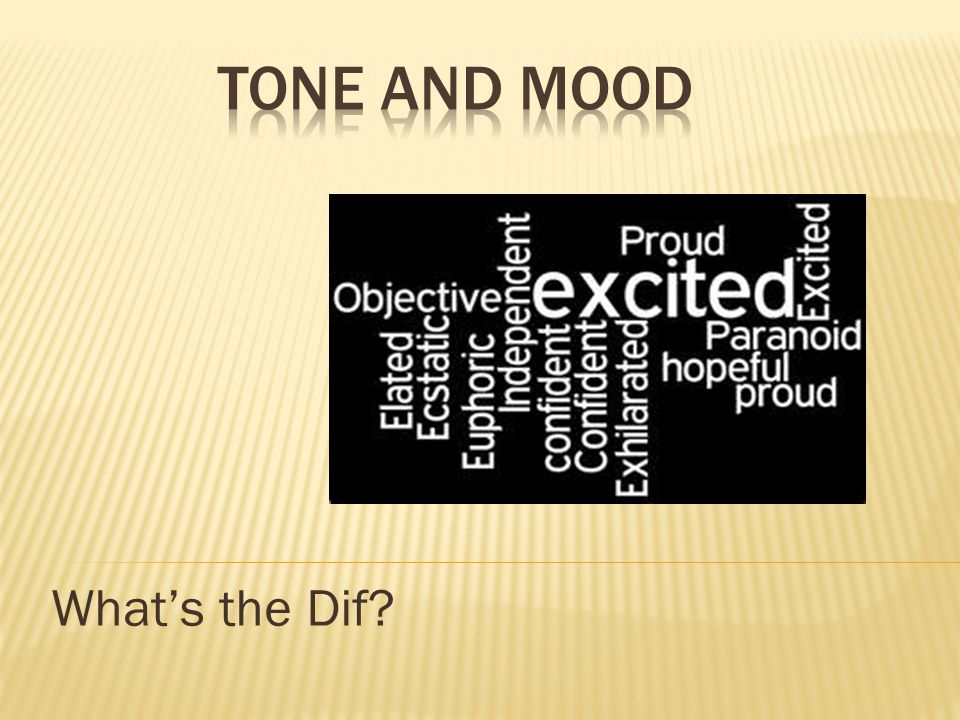 Tone and Mood What's the Dif