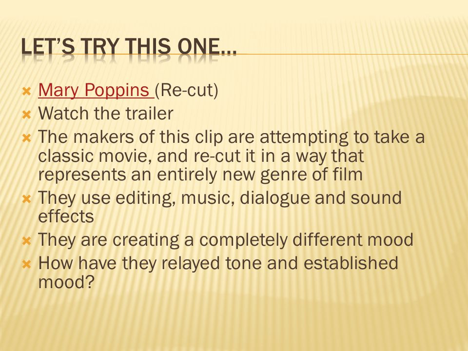 Let's try this one… Mary Poppins (Re-cut) Watch the trailer