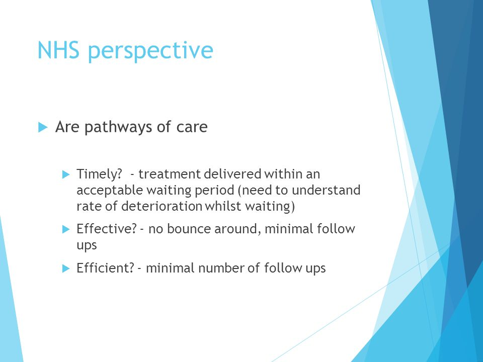 NHS perspective Are pathways of care