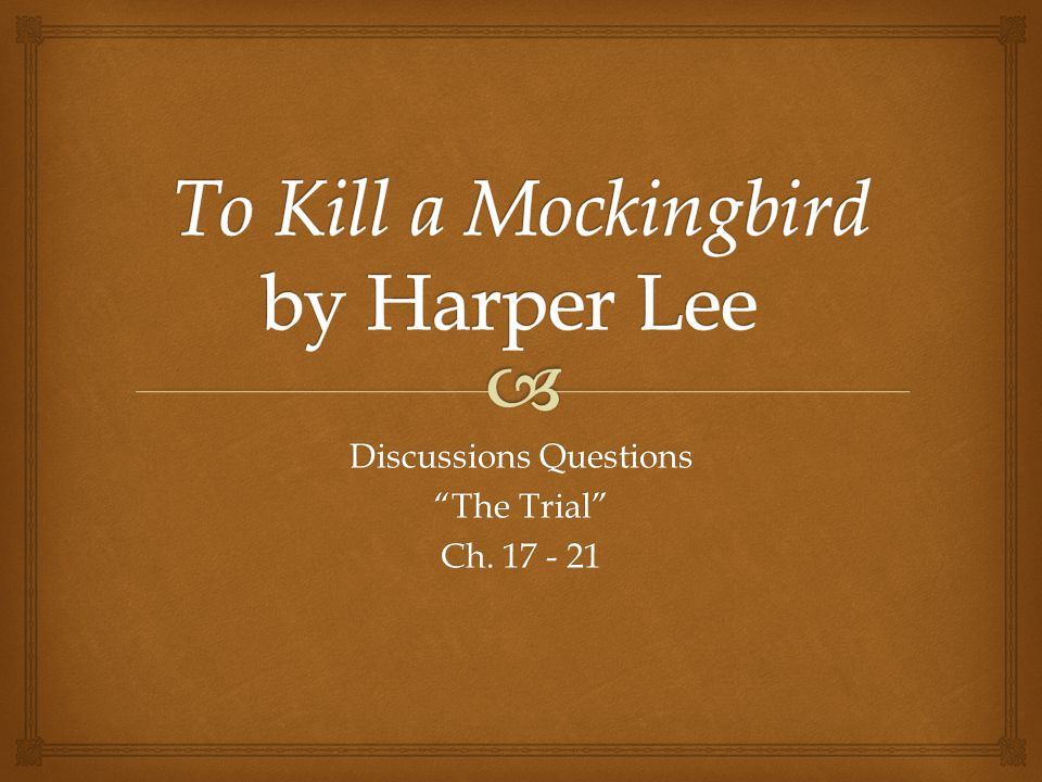 an analysis of trial reaction in to kill a mockingbird by harper lee
