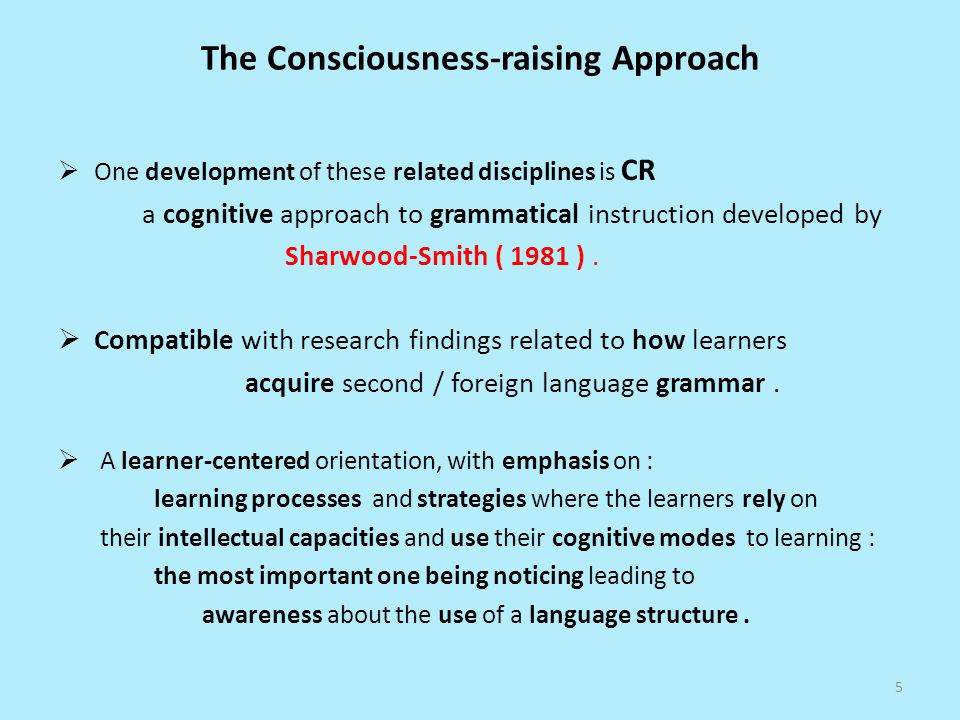 The Consciousness-raising Approach